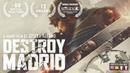 **Award Winning** Sci-Fi Short Film: Destroy Madrid - by Joseba Alfaro