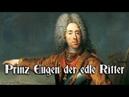 Prinz Eugen der edle Ritter ♔ Austrian march english translation