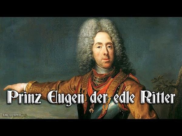 Prinz Eugen der edle Ritter ♔ [Austrian march][ english translation]