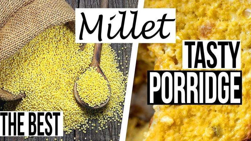 Delicious Millet Porridge Recipe