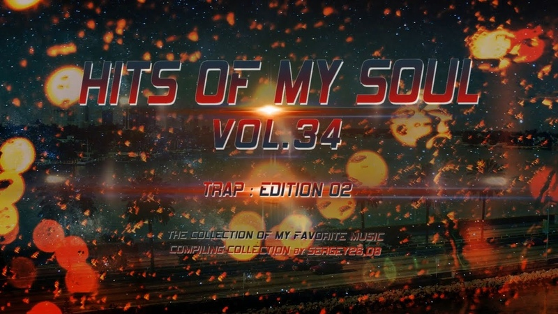 Hits of My Soul Vol. 34 (2018) (Trailer)