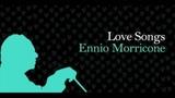 Love Songs Ennio Morricone Vol 2