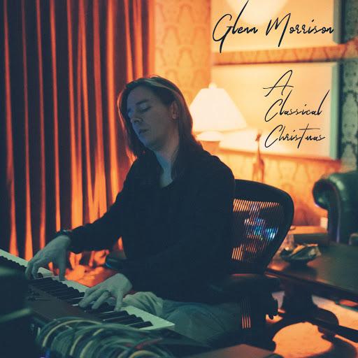 Glenn Morrison альбом A Classical Christmas