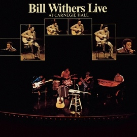 Bill Withers альбом Bill Withers Live At Carnegie Hall