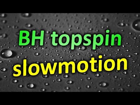 BH topspin SlowMotion - Evgenii Prishchepa / Евгений Прищепа, топспин слева