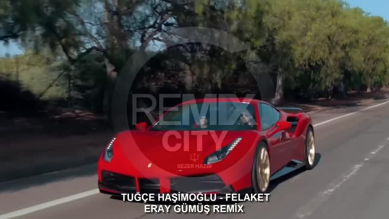 Tuğçe Haşimoğlu - Felaket (Eray Gümüş Remix) (vk.com/vidchelny)