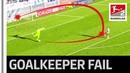 Goalkeeper's Nightmare - Blooper of the Matchday