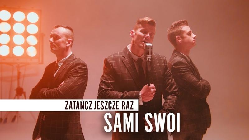 Sami Swoi - Zatańcz jeszcze raz (Oficjalny teledysk)