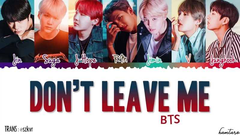 [FULL VER] BTS (日本語字幕) - Dont Leave Me Lyrics [Color Coded_Kan_Rom_Eng]