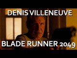 Denis Villeneuve on when he decided to direct BLADE RUNNER 2049