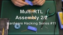 Multi RTL Assembly 2 2 Hardware Hacking Series 11