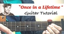 Once In A Lifetime - One Direction   Complete GUITAR TUTORIAL