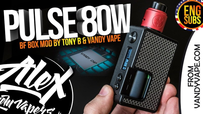 Pulse BF 80W Box Mod l by Tony B Vandy Vape l ENG SUBS l Alex VapersMD review 🚭🔞