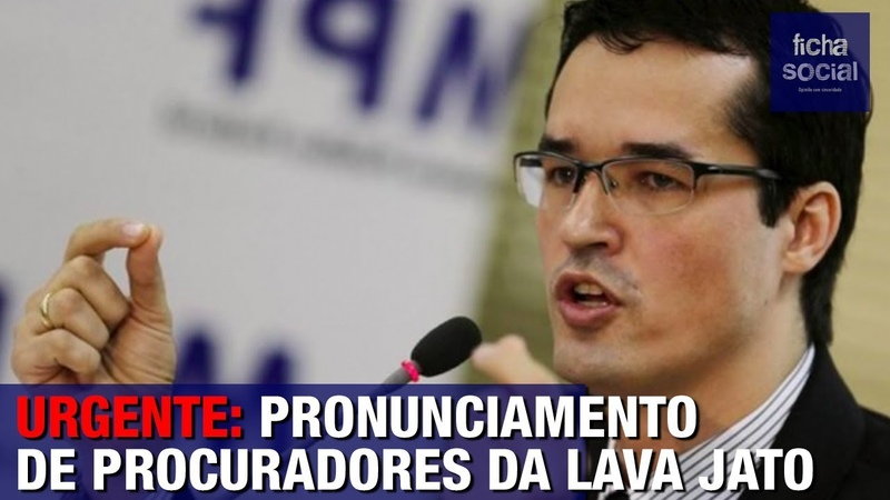 URGENTE PRONUNCIAMENTO DE PROCURADORES DA LAVA JATO STF DELTAN DALLAGNOL TOFFOLI GILMAR MENDES