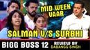 "BIGG BOSS 12"" Latest News Full Episode Review By Dabangg Singh 08 Nov 2018"