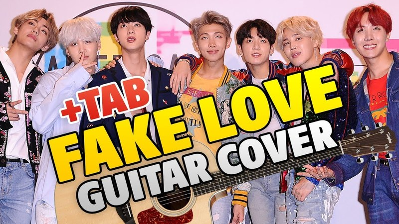 BTS (방탄소년단) FAKE LOVE (fingerstyle guitar cover TAB Discography BIO)