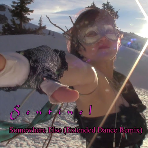 Sentinel альбом Somewhere Else (Extended Dance Remix)