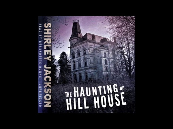 The Haunting of Hill House by Shirley Jackson - Full Audiobook (with captions)