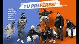 TU PREFERES avec MAES, VEERUS, 13 BLOCK, 404 BILLY, DINOS, REMY OKLM TV