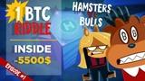 Hamsters Vs Bulls - Run / 1 BTC riddle inside