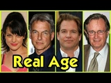 NCIS Cast Real Age 2018
