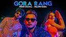 Gora Rang Inder Chahal, Millind Gaba Rajat Nagpal Nirmaan Latest Punjabi Songs 2019