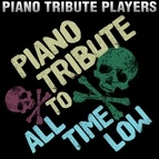 Piano Tribute Players альбом Piano Tribute to All Time Low