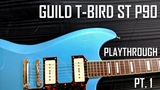 GUILD T-BIRD ST P90 PT.1 PLAYTHROUGH MINIMAL TALKING! ROCK DEMO LINE 6 HELIX OWNHAMMER IR