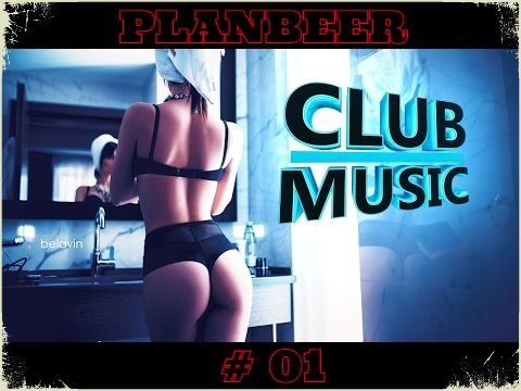 CLUB MUSIC 01 Club House G House Mix от PLANBEERa