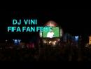 DJ VINI - FIFA FAN FEST ID TRACK:  DJ SMASH -МОЯ ЛЮБОВЬ( DJ VINI REMIX)