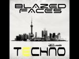Blazed Faces - Techno Mix.mp4