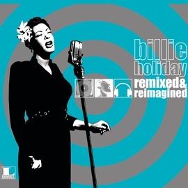 Billie Holiday альбом Remixed & Reimagined