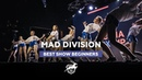 VOLGA CHAMP 2018 IX BEST SHOW BEGINNERS MAD DIVISION