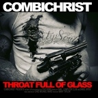 Combichrist альбом Throat Full Of Glass