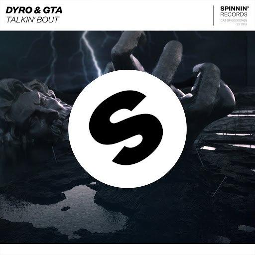 Dyro альбом Talkin' Bout