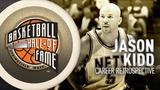 Jason Kidd Hall of Fame Career Retrospective
