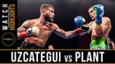 Uzcategui vs Plant HIGHLIGHTS January 13 2019 PBC on FS1