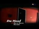 Da Hool Bora Bora HQ 1997