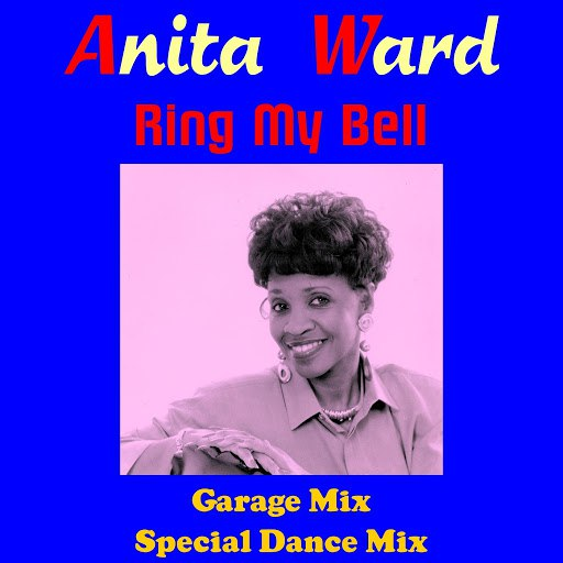 Anita Ward альбом Ring My Bell (Garage Mix)