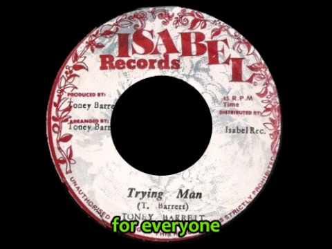 Toney Barret - Trying Man