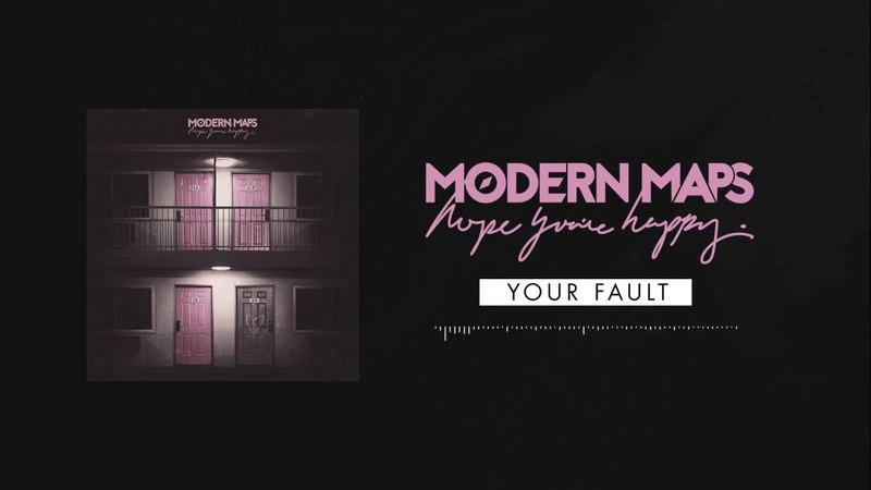 Modern Maps - hope youre happy. album teaser