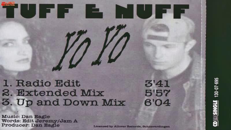 Tuff E Nuff - Yo Yo (1994)