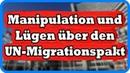 Es hört nicht auf Lügen über den UN-Migrationspakt!