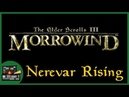 Nerevar Rising - The Elder Scrolls III Morrowind Music 1 HOUR EXTENDED