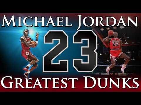 Greatest Dunks of Michael Jordans Career