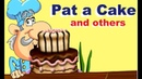 PAT A CAKE others nursey rhymes