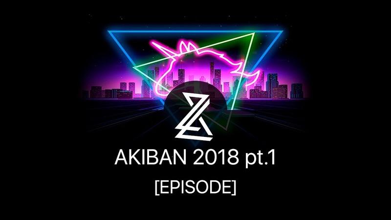 [EPISODE] 2L8 (너무 늦었 어) @AKIBAN 2018 pt.1