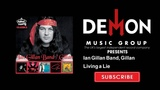Ian Gillan Band, Gillan - Living a Lie