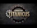 Adeptus Titanicus The Horus Heresy Pre order Now