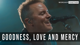 Goodness, Love And Mercy // Chris Tomlin // New Song Cafe